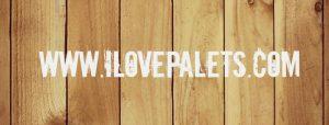 I Love Palets